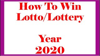 How To Win Lotto or Lottery Year 2020