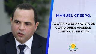 Manuel Crespo aclara No es analista de Claro quien aparece junto a él en foto
