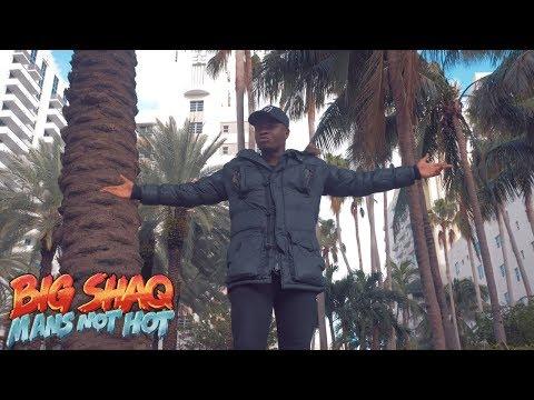 connectYoutube - BIG SHAQ - MANS NOT HOT (MUSIC VIDEO)