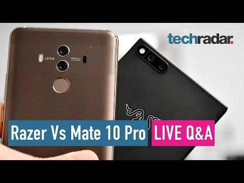 Razer Phone vs Huawei Mate 10 Pro - LIVE Q&A
