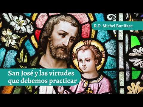 San Jose y la virtudes que debemos practicar