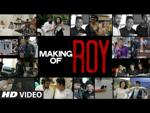 Roy - Making Of Film