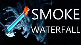 How To Make A Smoke Waterfall & Firey Smoke Combustion Experiments