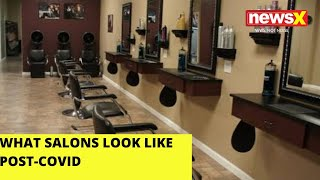 What salons look like post-Covid | NewsX - NEWSXLIVE