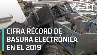 Basura electrónica amenaza al medio ambiente | Basura Electrónica 2019 - Las Noticias