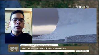 Académico UFRO se adjudica proyecto financiados por el INACH| ARAUCANÍA 360°
