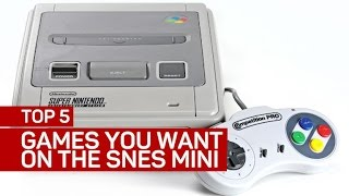 Top 5 games you want on the SNES mini