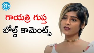 Actress Gayathri Gupta Bold Comments on Industry | Talking Movies With iDream | iDream Movies - IDREAMMOVIES