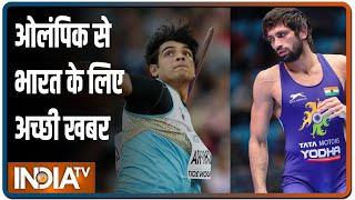 Olympic: भारत के लिए अच्छी खबर, Neeraj ने जोरदार भाला फेंका, कुश्ती में Ravi ने किया शानदार प्रदर्शन - INDIATV