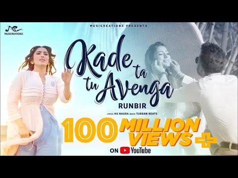 KADE TA TU AVENGA LYRICS - Runbir | Punjabi Sad Song