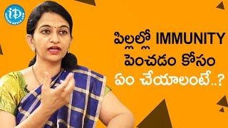 How to Improve Immunity in Kids - Dr. Sharmila | Healthy Conversations With iDream | iDream Movies - IDREAMMOVIES