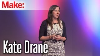 Kate Drane: MakerCon New York 2014