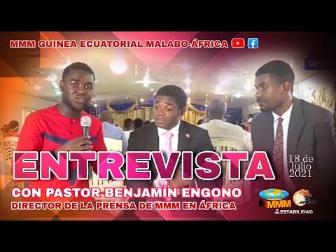 Entrevista con el PASTOR BENJAMÍN ENGONO | Director de la Prensa de MMM en África | 18 de Julio 2021