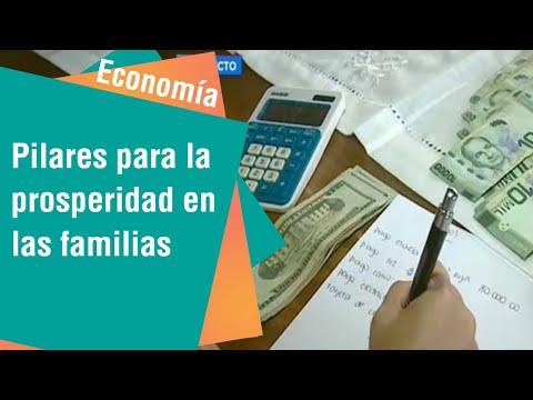 Pilares para la prosperidad en las familias   Economía