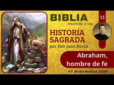 11 Abraham, hombre de fe | Historia Sagrada