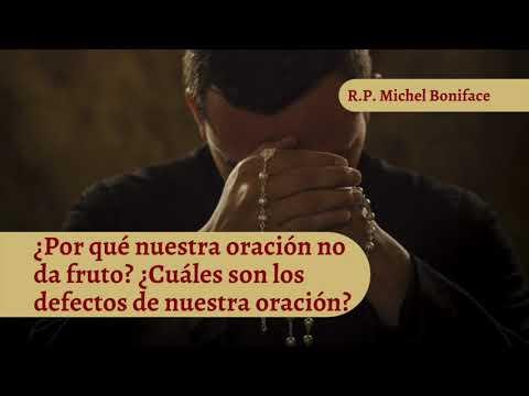 ¿Por que nuestra oracion no da fruto ¿Cuales son los defectos de nuestra oracion