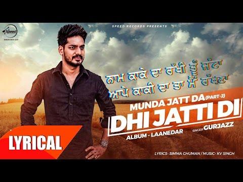 Dhi Jatti Di Lyrics - Gurjazz