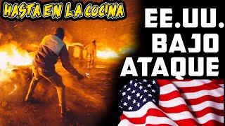EE.UU. BAJO ATAQUE – PROTESTAS SE RADICALIZAN - Hasta en la Cocina - Edición especial