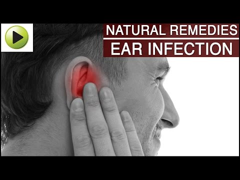Ear Infection - Natural Ayurvedic Home Remedies
