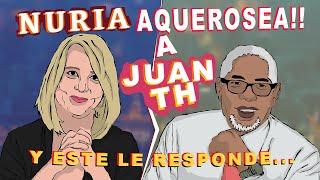 Núria Aquerosea a Juan TH y este le dice....