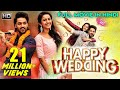 HAPPY WEDDING (2020)  New Released Full Hindi Dubbed Movie  Latest South Indian Blockbuster Movie