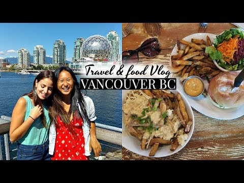 VANCOUVER, CANADA FOOD & TRAVEL VLOG!