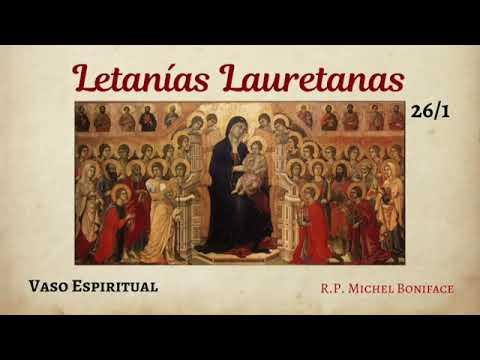 26 Vaso Espiritual   Letanías Lauretanas 1/2