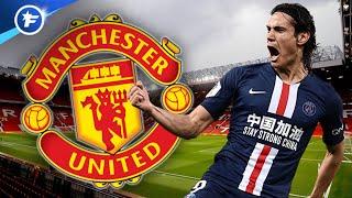 Edinson Cavani tout proche de signer à Manchester United | Revue de presse