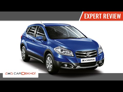 2015 Maruti Suzuki S-Cross | Expert Review | CarDekho.com