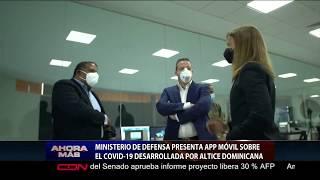 Ministerio de Defensa presenta app móvil sobre el Covid-19 desarrollada por Altice Dominicana