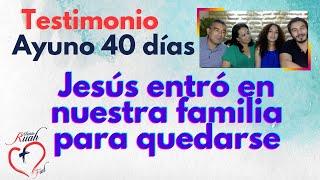Jesús entró a nuestra familia para quedarse. Ayuno 40 días   Misión Ruah