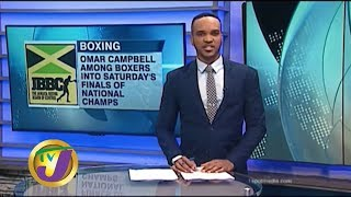 TVJ Sports News: Campbell, Beckford & Edwards Into Nat'l Boxing Finals - Janauary 24 2020