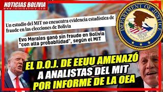 ???? El DOJ de EEUU amenazó a analistas del MIT que objetaron informe de la OEA en Bolivia el 2019 ????