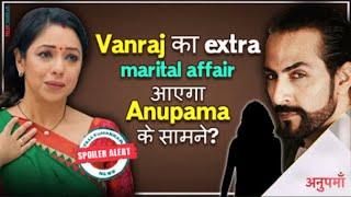Anupama Update | Vanraj's SECRET to come out in front of Anupamaa| Details Inside | TellyChakkar - TELLYCHAKKAR