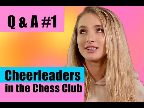 connectYoutube - Q and A #1 - Cheerleaders in the Chess Club - Laine and Shea