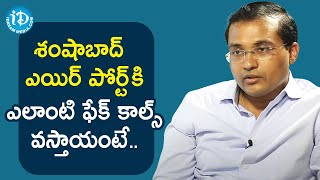 Shamshabad DCP Prakash Reddy IPS about fake calls at Shamshabad Airport | Dil Se With Anjali - IDREAMMOVIES