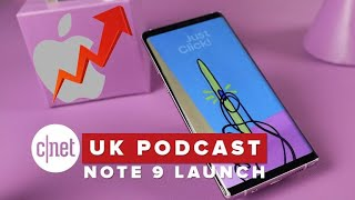Samsung's Note 9 and Apple's 12 zeroes (CNET UK podcast 542)