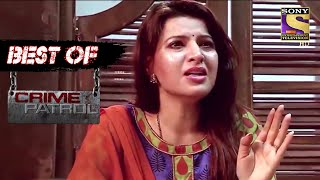 Best Of Crime Patrol - The Broken Relationship - Full Episode - SETINDIA