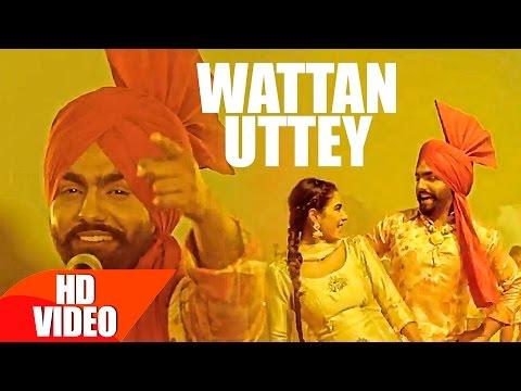 Wattan Uttey Lyrics – Nikka Zaildar