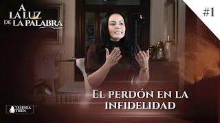 Pastora Yesenia Then - EL PERDÓN EN LA INFIDELIDAD (A la Luz de la Palabra) #1
