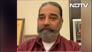 Kamal Haasan On The Current Political Scenario - NDTV