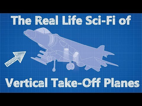 The Real Life Sci-Fi of Vertical Take-Off Planes