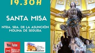 ROSARIO Y SANTA MISA. 26 de Enero 2021. 19:00 h. NTRA. SRA. ASUNCIÓN - MOLINA DE SEGURA