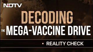 Decoding The 88 Lakh Mega Vaccination Drive | Reality Check - NDTV