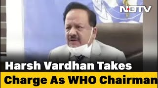 Harsh Vardhan Takes Charge As Chairman Of WHO's Executive Board - NDTV