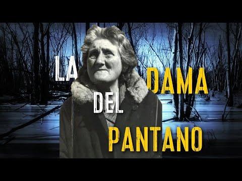 EL MISTERIO DE LA DAMA DEL PANTANO   HISTORIAS SINIESTRAS