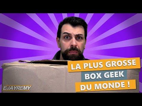 La plus GROSSE box GEEK du MONDE
