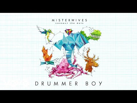 connectYoutube - MisterWives - Drummer Boy (Audio)