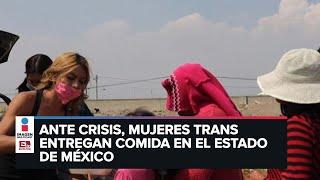 Colectivo Mujeres Trans Famosas Toluca reparte comida ante crisis por Covid-19