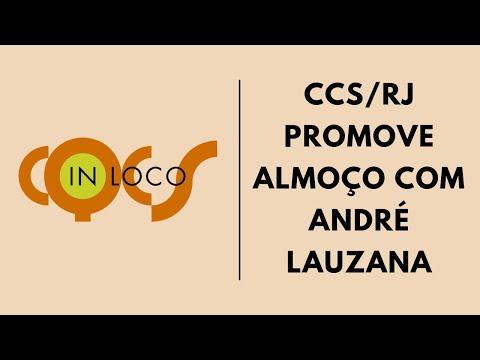 Imagem post: CCS-RJ  Promove almoço com André Lauzana